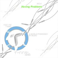 Having Problems — Bio K