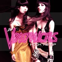 Hook Me Up — The Veronicas