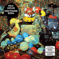 Nightmare Soda — Pow Wows, Pow Wow's