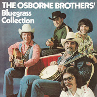 Bluegrass Collection — The Osborne Brothers