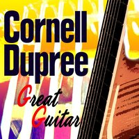 Guitar Great — Cornell Dupree