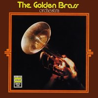 The Golden Brass Orchestra — The Golden Brass Orchestra