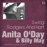 Swing Rodgers and Hart — Billy May Orchestra, Anita O'Day, The Billy May Orchestra