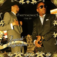 Partynomics the EP — Lyrical Lyfestyles