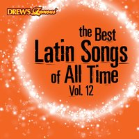 The Best Latin Songs of All Time, Vol. 12 — The Hit Crew
