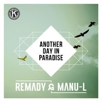 Another Day In Paradise — Manu-L, Remady, Remady & Manu-L
