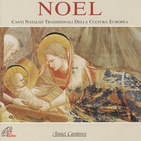 Noel — Amici Cantores