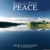 Peace (Music for Harp and Strings) — Gianluca Podio