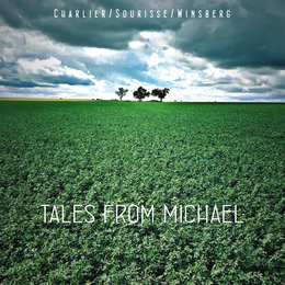 Tales from Michael — CHARLIER/SOURISSE, Louis Winsberg