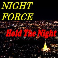 Hold the Night — Night Force