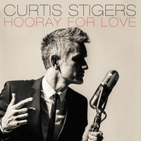 Hooray For Love — Curtis Stigers