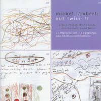 Out Twice — Milcho Leviev, Michel Lambert, Barre Phillips, John Giannelli, Linel Garcin