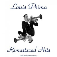 Remastered Hits — Louis Prima