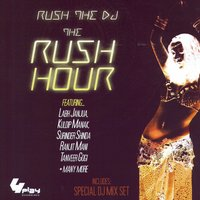 The Rush Hour — Rush The DJ