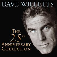 The 25th Anniversary Collection — Dave Willetts
