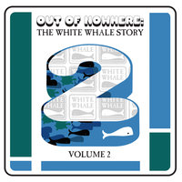 Out Of Nowhere: The White Whale Story — сборник