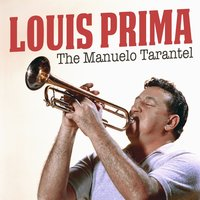 The Manuelo Tarantel — Louis Prima