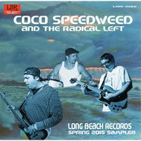 Coco Speedweed and the Radical Left — сборник