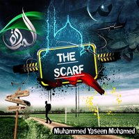 The Scarf — Muhammed Yaseen Mohamed