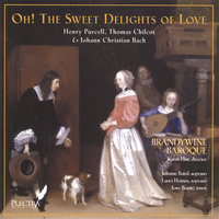 Oh! The Sweet Delights of Love — Brandywine Baroque: Karen Flint, Julianne Baird, Laura Heimes, & Tony Boutté