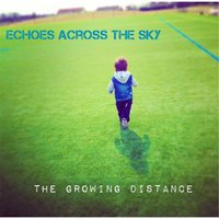 The Growing Distance — Echoes Across the Sky
