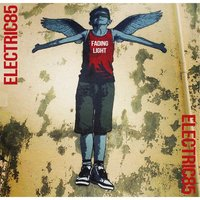 Fading Light — Electric85