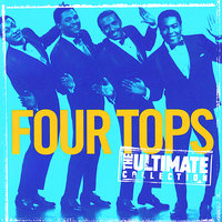 The Ultimate Collection:  Four Tops — Four Tops