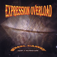Expression Overload — Michael Cannady