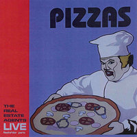 Pizzas - Live In Paris — The Real Estate Agents