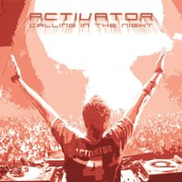 Calling In The Night — DJ Activator