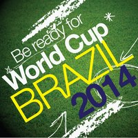 Be Ready for World Cup Brazil 2014 — Joao Das Nieves
