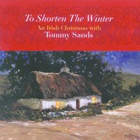 To Shorten the Winter — Tommy Sands