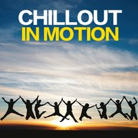 Chillout in Motion — сборник