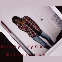 Difference — Mikey Tyner