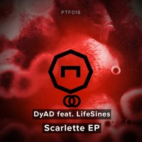Scarlette — DyAD & LifeSines