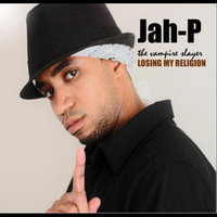 Losing My Religion — Jah-P the Vampire Slayer
