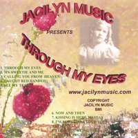 Through My Eyes — Jacilyn Music