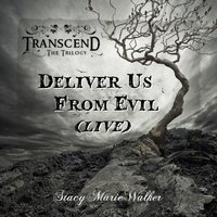 Deliver Us from Evil [feat. Cornel Olar] — Cornel Olar, Stacy Marie Walker