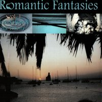 Romantic Fantasies - Volume 1 — Various Artists - Blue Flame Records