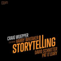 Storytelling — Harry Whitaker, David Schnitter, Pat O'Leary, Craig Wuepper