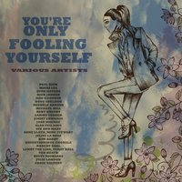 You're Only Fooling Yourself — Dick Jordan
