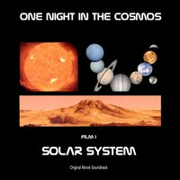 "Solar System: Film I [From ""One Night in the Cosmos""] — The Sinfonietta Movie Orchestra"