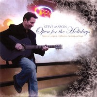 Open for the Holidays — Steve Mason