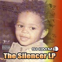 The Silencer LP — Shimm1