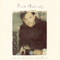 Never Picture Perfect — Rich Mullins
