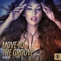 Move to the Groove, Vol. 3 — сборник