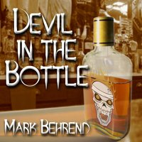 Devil in the Bottle — Mark Behrend