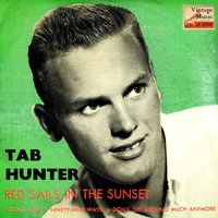 Vintage Rock No. 44 - EP: Red Sails In The Sunset — Tab Hunter