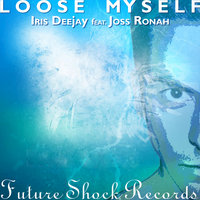 Lose Myself — Iris Dee Jay