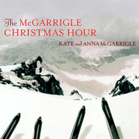 The McGarrigle Christmas Hour — Kate McGarrigle & Anna McGarrigle